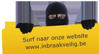 Surf naar onze website www.inbraakveilig.be